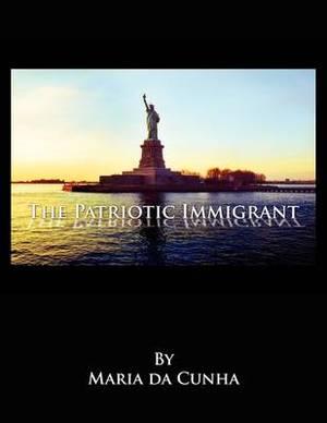 The Patriotic Immigrant