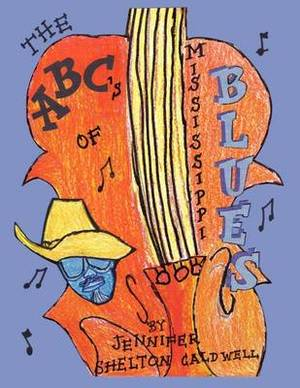 The ABC's of the Mississippi Blues