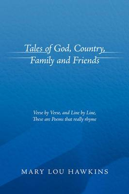 Tales of God, Country, Family and Friends
