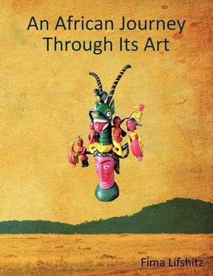 An African Journey Through Its Art