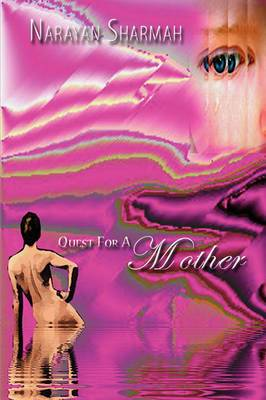 Quest For A Mother