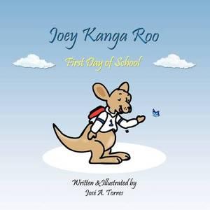 Joey Kanga Roo: First Day of School
