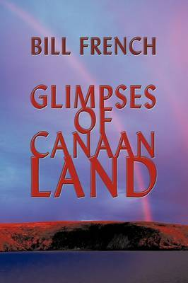 Glimpses of Canaan Land