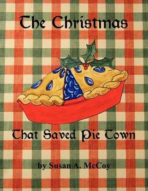 The Christmas That Saved Pie Town