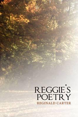 Reggie's Poetry