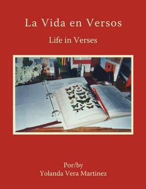 La Vida En Versos: Life in Verses