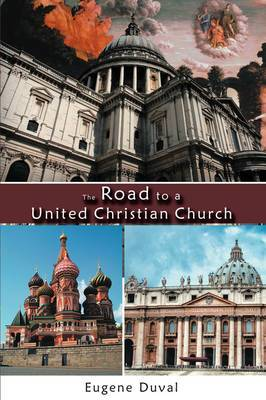 The Road to a United Christian Church