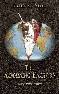 The Remaining Factors: Seeking Eternal Treasures