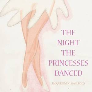 The Night The Princesses Danced