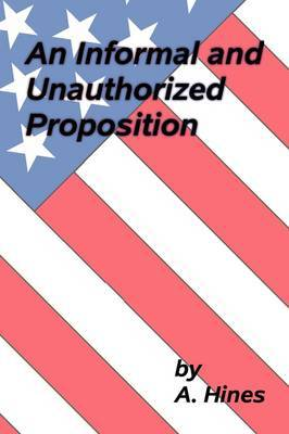 An Informal and Unauthorized Proposition