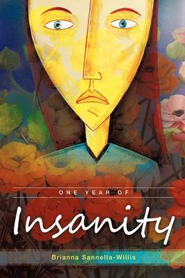 One Year of Insanity: A Woman's Tale of Divorce