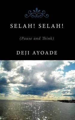 SelaH! SelaH!!: (Pause and Think).