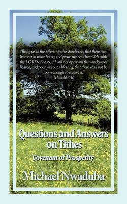 Questions and Answers on Tithes: Covenant of Prosperity