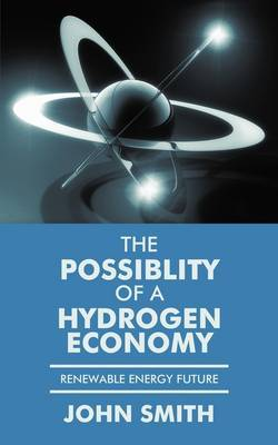 The Possiblity of a Hydrogen Economy: Renewable Energy Future