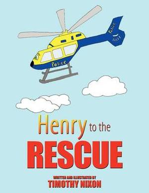 Henry To The Rescue