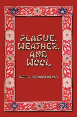 Plague, Weather, and Wool