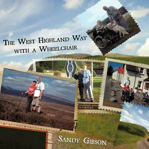 The West Highland Way with a Wheelchair