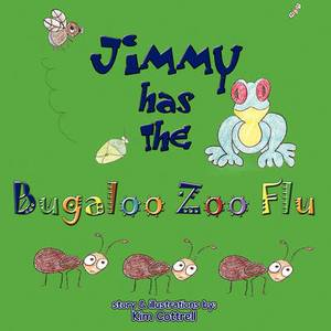 Jimmy Has the Bugaloo Zoo Flu