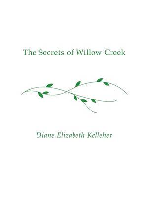 The Secrets of Willow Creek