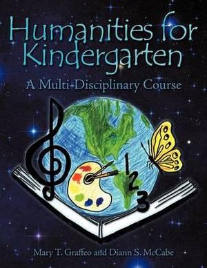 Humanities for Kindergarten: A Multi-Disciplinary Course