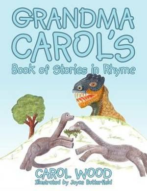 Grandma Carol's Book of Stories in Rhyme