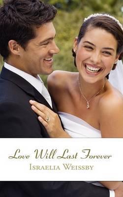 Love Will Last Forever