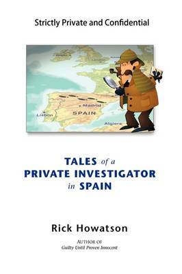 Tales of a Private Investigator in Spain