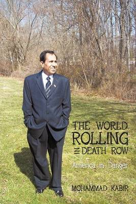 The World Rolling in Death Row: America in Danger