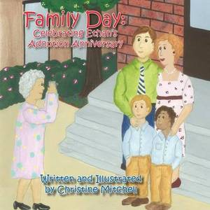 Family Day: Celebrating Ethan's Adoption Anniversary