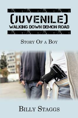 (Juvenile) Walking Down Demon Road: Story of a Boy