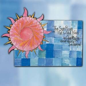 The Sun Rose and the Wind Blue