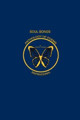 Soul Songs: Anthology of Poems
