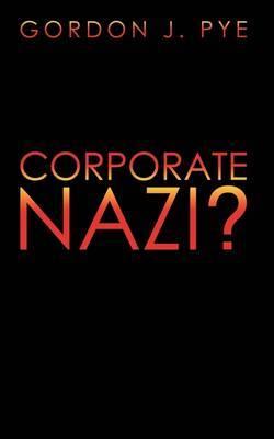 Corporate Nazi?
