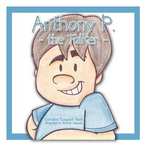 Anthony P. the Talker