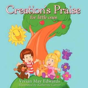 Creation's Praise: For Little Ones