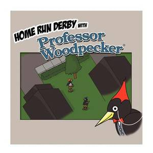 Home Run Derby with Professor Woodpecker