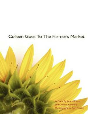 Colleen Goes To The Farmer's Market