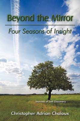 Beyond the Mirror: Four Seasons of Insight
