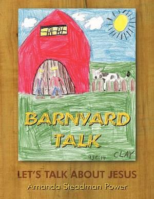 Barnyard Talk: Let's Talk About Jesus