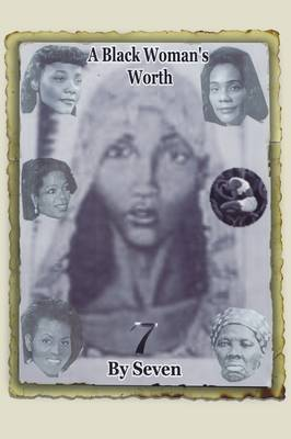 A Black Woman's Worth