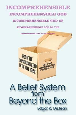A Belief System from Beyond the Box
