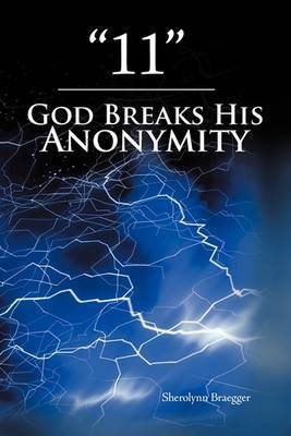 11 : God Breaks His Anonymity