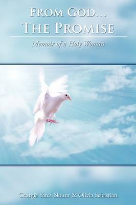 From God...The Promise: Memoir of a Holy Woman