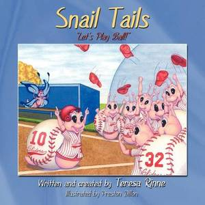 Snail Tails:  Let's Play Ball!