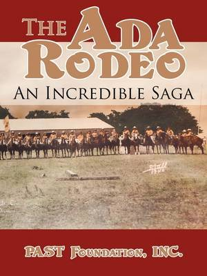 The Ada Rodeo: An Incredible Saga