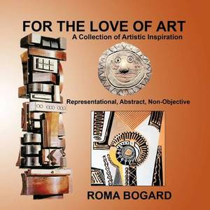 For The Love of Art: A Collection of Artistic Inspiration
