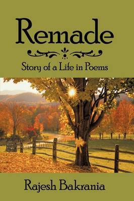 Remade: Story of a Life in Poems