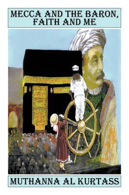 Mecca and the Baron, Faith and Me