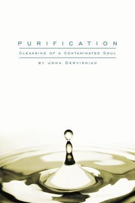 Purification: Cleansing of a Contaminated Soul