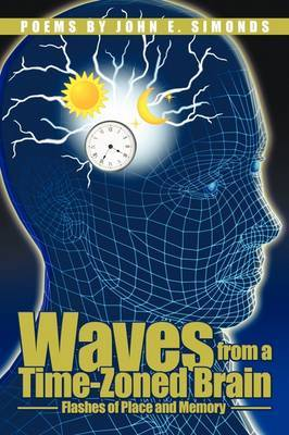 Waves from a Time-Zoned Brain